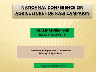 NATIOANAL CONFERENCE ON  AGRICULTURE FOR RABI  CAMPAIGN