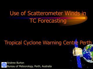 Andrew Burton Bureau of Meteorology ,  Perth, Australia