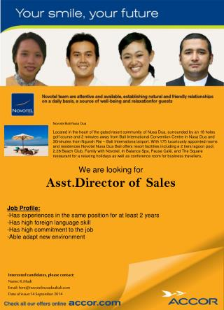 We are looking for  Asst.Director of Sales