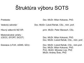 �trukt�ra v�boru SOTS