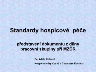 Standardy hospicové  péče