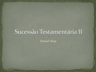 Sucessão Testamentária II