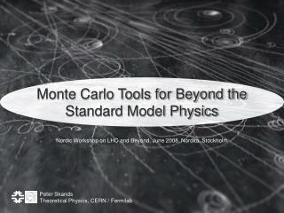 Monte Carlo Tools for Beyond the Standard Model Physics