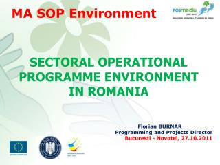 SECTORAL OPERATIONAL PROGRAMME ENVIRONMENT  IN ROMANIA