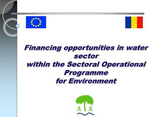 Financing opportunities in water sector  within the Sectoral Operational Programme for Environment