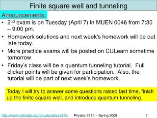 Finite square well and tunneling