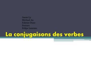 La conjugaisons des verbes