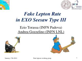 Fake Lepton Rate in EXO Seesaw Type III