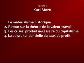 Partie 4 Karl Marx