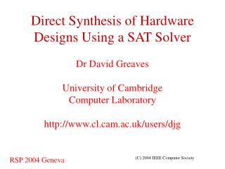 Direct Synthesis of Hardware Designs Using a SAT Solver
