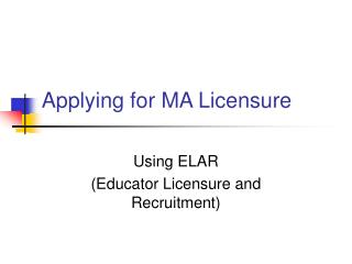 Applying for MA Licensure