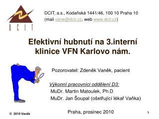 Efektivní hubnutí na 3terní klinice VFN Karlovo nám.