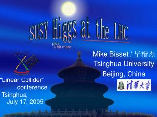 Mike Bisset /  毕楷杰 Tsinghua University Beijing, China