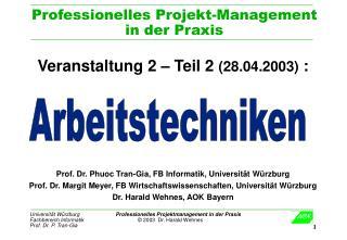 Professionelles Projekt-Management  in der Praxis
