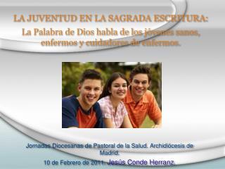 Jornadas Diocesanas de Pastoral de la Salud. Archidi�cesis de Madrid.