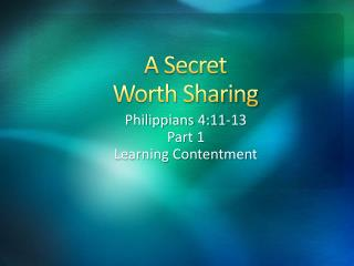A Secret Worth Sharing