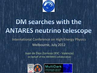 DM searches with the ANTARES neutrino telescope