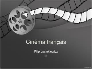 Cinéma fran ç ais