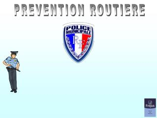 PREVENTION ROUTIERE