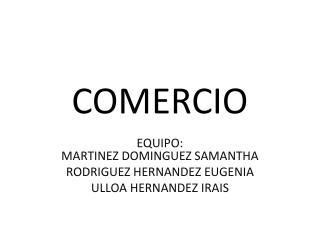 COMERCIO