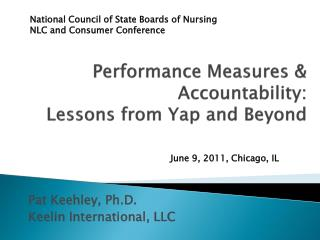 Performance Measures &  Accountability:   Lessons from Yap and Beyond