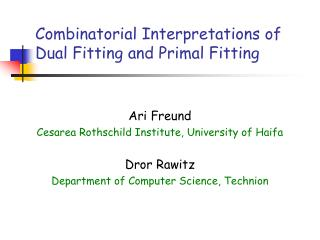 Combinatorial Interpretations of Dual Fitting and Primal Fitting