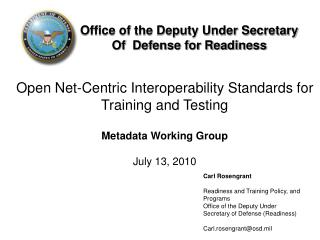Open Net-Centric Interoperability Standards for Training and Testing Metadata Working Group