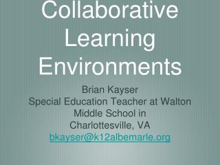Creating Collaborative Learning Environments