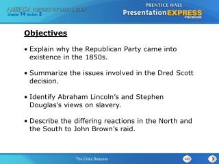 Explain why the Republican Party came into existence in the 1850s.