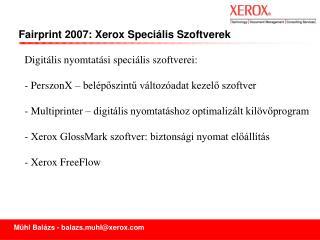 Digitális nyomtatási speciális szoftverei:  PerszonX – belépőszintű változóadat kezelő szoftver