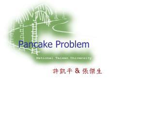 Pancake Problem