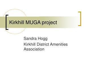 Kirkhill MUGA project