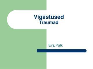 Vigastused Traumad