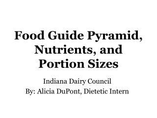 Food Guide Pyramid, Nutrients, and Portion Sizes