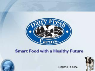 Smart Food with a Healthy Future