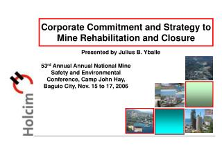 Corporate Commitment and Strategy to Mine Rehabilitation and Closure