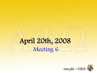 April 20th, 2008