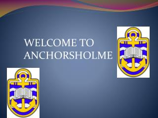 WELCOME TO ANCHORSHOLME