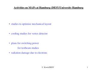Activities on MAPs at Hamburg (DESY/University Hamburg