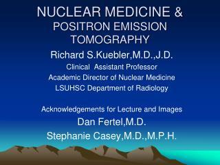 NUCLEAR MEDICINE & POSITRON EMISSION TOMOGRAPHY