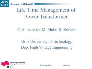 Life Time Management of  Power Transformer