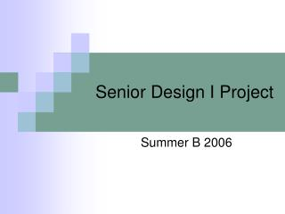 Senior Design I Project