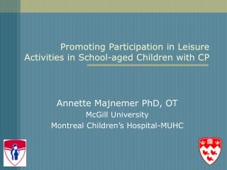 Promoting Participation in Leisure Activities in School-aged Children with CP