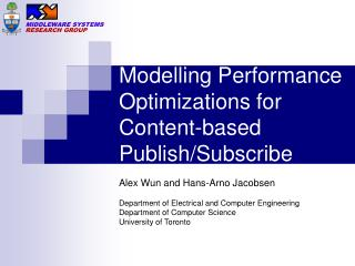 Modelling Performance Optimizations for Content-based Publish/Subscribe