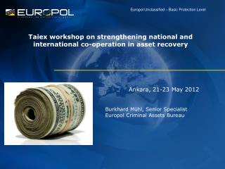 Taiex workshop on strengthening national and international co-operation in asset recovery