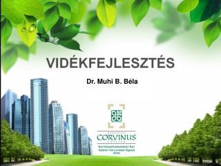 Dr. Muhi B. Béla