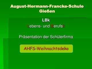 August-Hermann-Francke-Schule Gießen