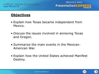 Explain how Texas became independent from Mexico.