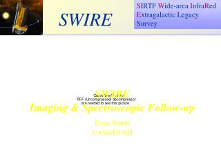 SWIRE Imaging & Spectroscopic Follow-up