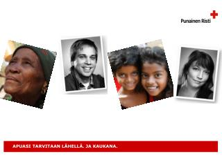 Punainen Risti avustaa n. 23O miljoonaa ihmistä vuosittain